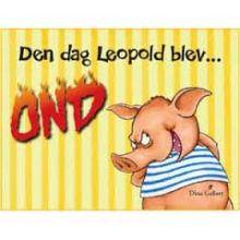 Den dag Leopold blev ond