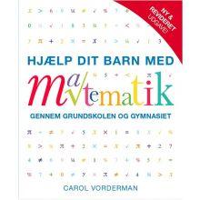 Hjælp dit barn med matematik - Rev. udgave